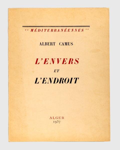 L Envers Et L Endroit : envers, endroit, L'Envers, L'endroit., CAMUS, (Albert).:, (1937), Librairie, Vignes, Online