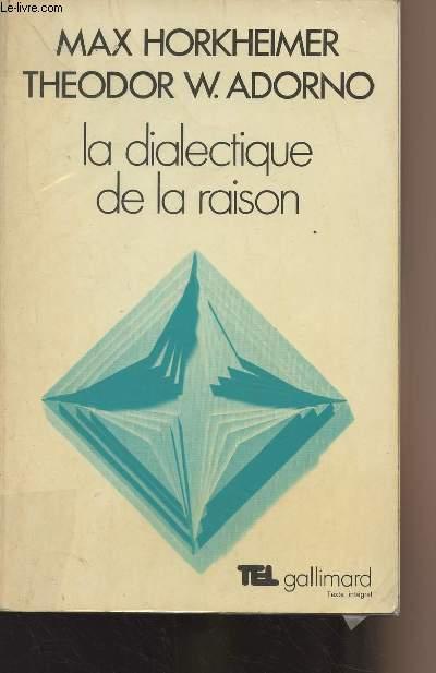 La Dialectique De La Raison : dialectique, raison, Horkheimer, Theodor, Adorno, Dialectique, Raison, AbeBooks
