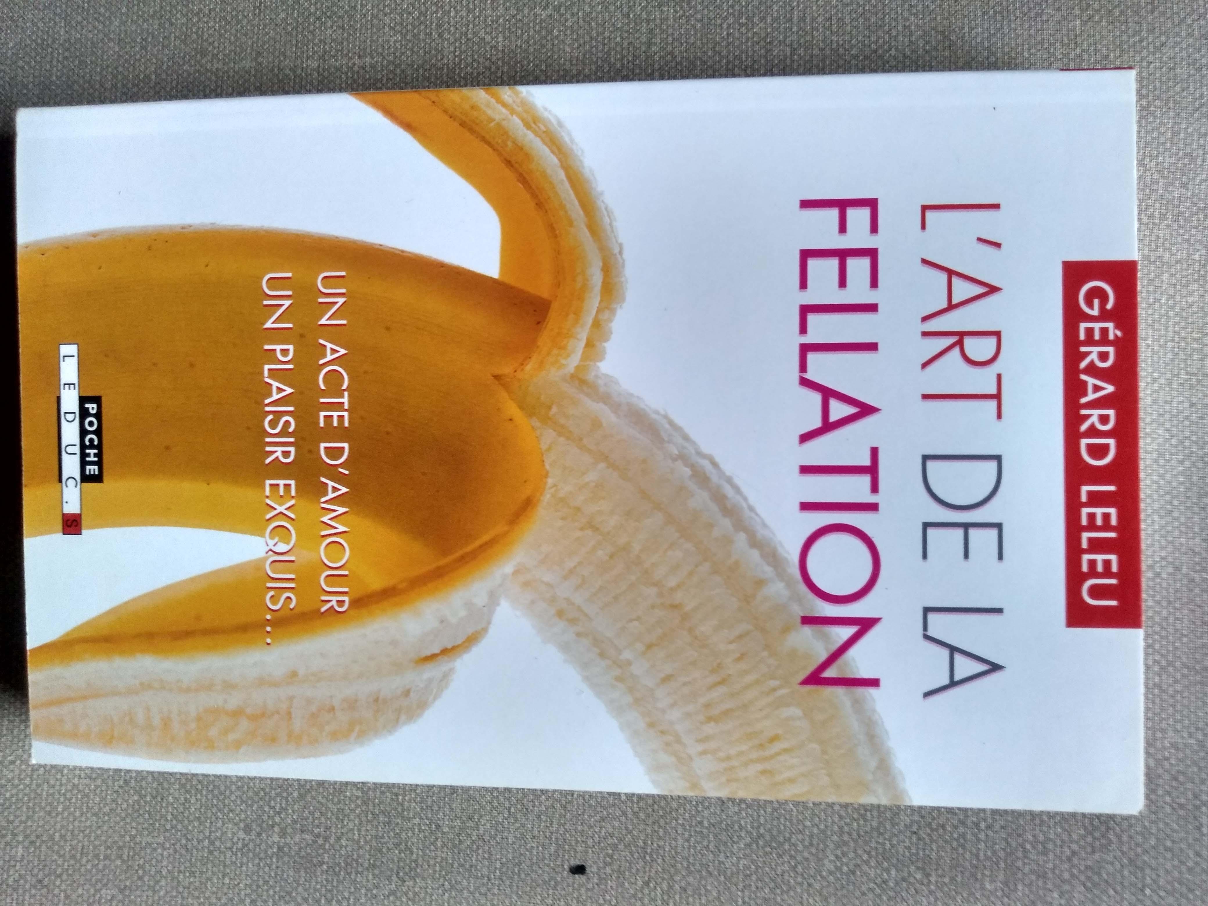 L Art De La Fellation : fellation, Gérard, Leleu, Fellation, Cunnilingus, AbeBooks