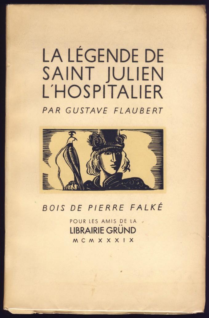La Légende De Saint Julien L Hospitalier : légende, saint, julien, hospitalier, Flaubert, Saint-julien, Lhospitalier, AbeBooks