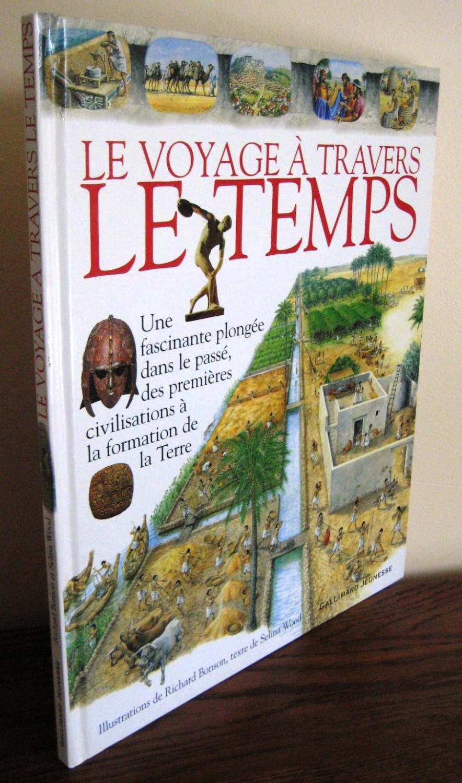 Voyage à Travers Le Temps : voyage, travers, temps, VOYAGE, TRAVERS, TEMPS, BONSON, RICHARD, SELINA:, Très, Couverture, Rigide, (2001), Librairie