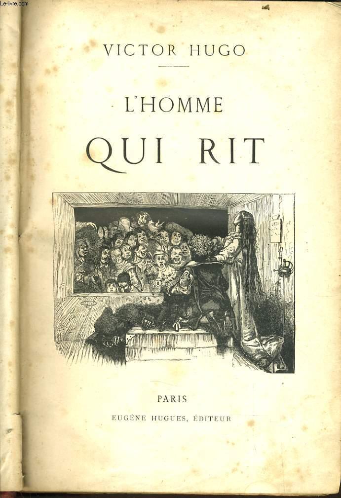 Victor Hugo L'homme Qui Rit : victor, l'homme, L'HOMME, VICTOR, HUGO:, Couverture, Rigide, Le-Livre