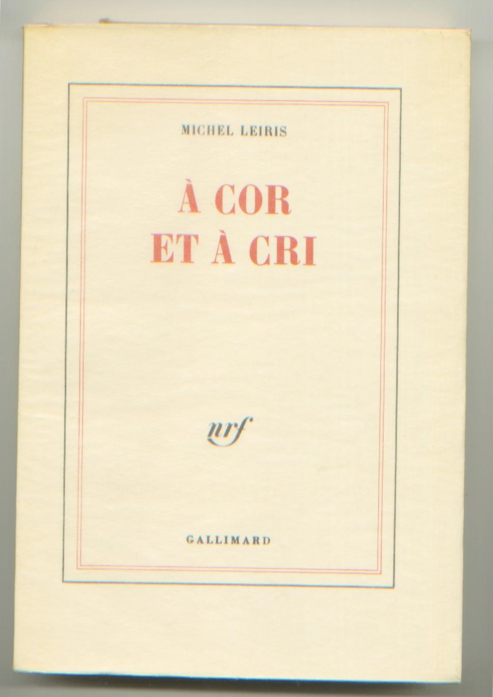 A Cor Et A Cri : Michel, Leiris, AbeBooks