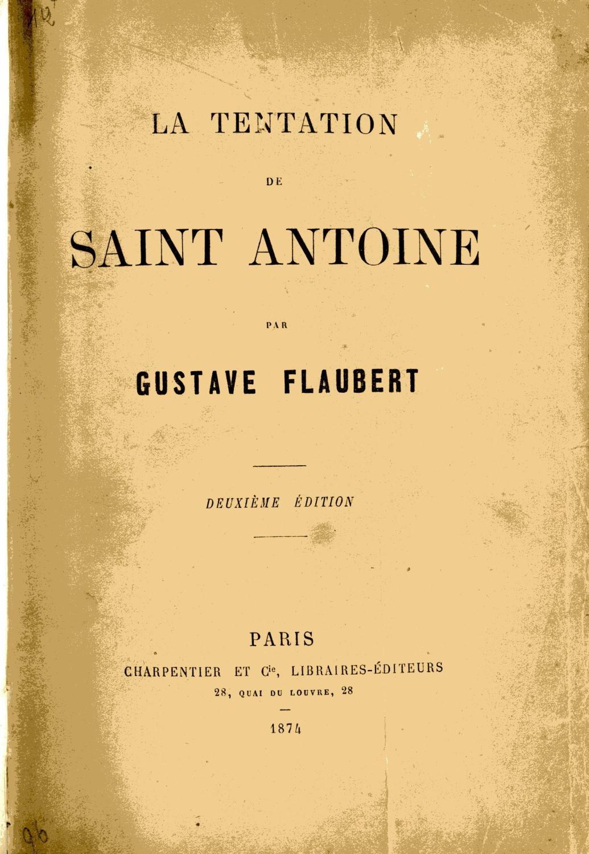 La Tentation De Saint Antoine (flaubert) : tentation, saint, antoine, (flaubert), Tentation, Saint-Antoine., FLAUBERT, (Gustave).:, Satisfaisant, Reliure, Velin, Blanc, (1874), 2ème, Édition, Docsenstock