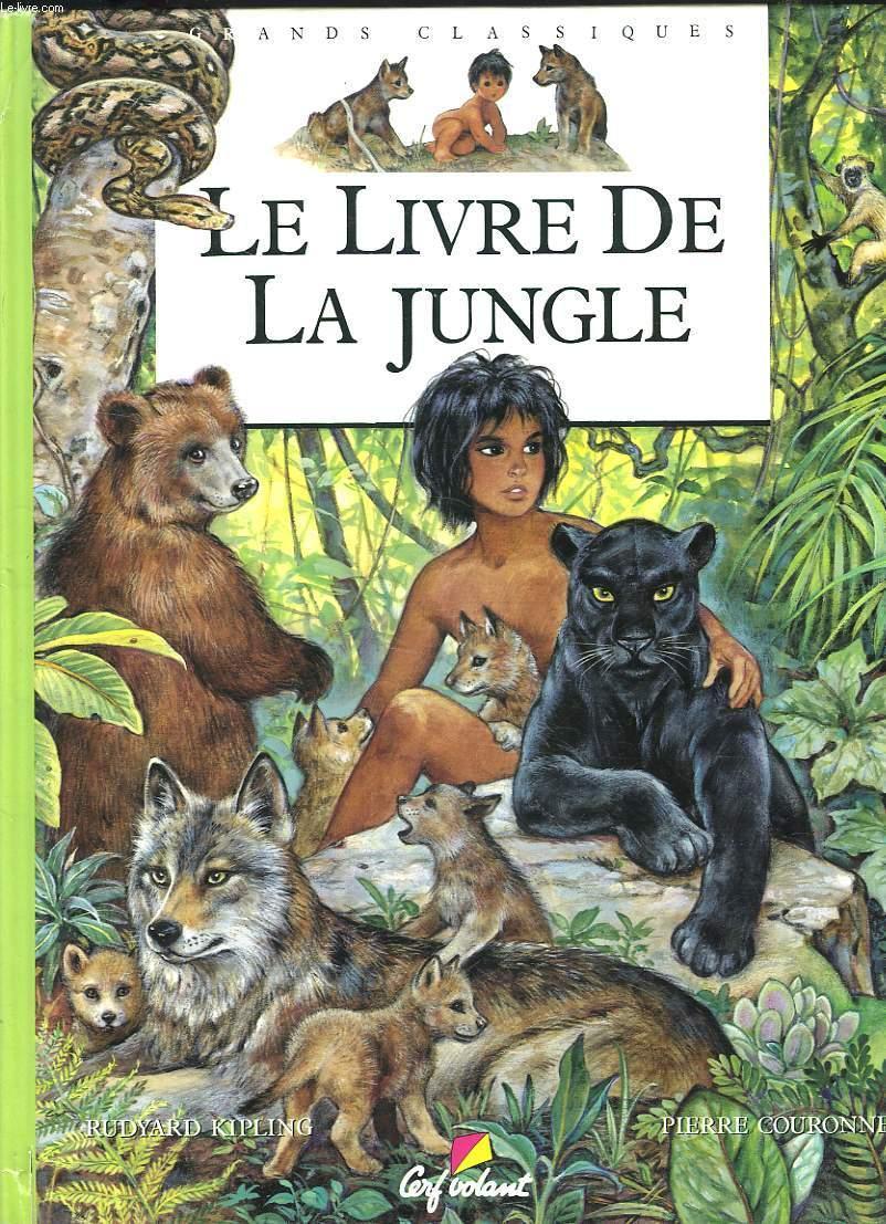Le Livre De La Jungle Rudyard Kipling : livre, jungle, rudyard, kipling, LIVRE, JUNGLE, RUDYARD, KIPLING,, PIERRE, COURONNE:, Couverture, Rigide, (1997), Le-Livre
