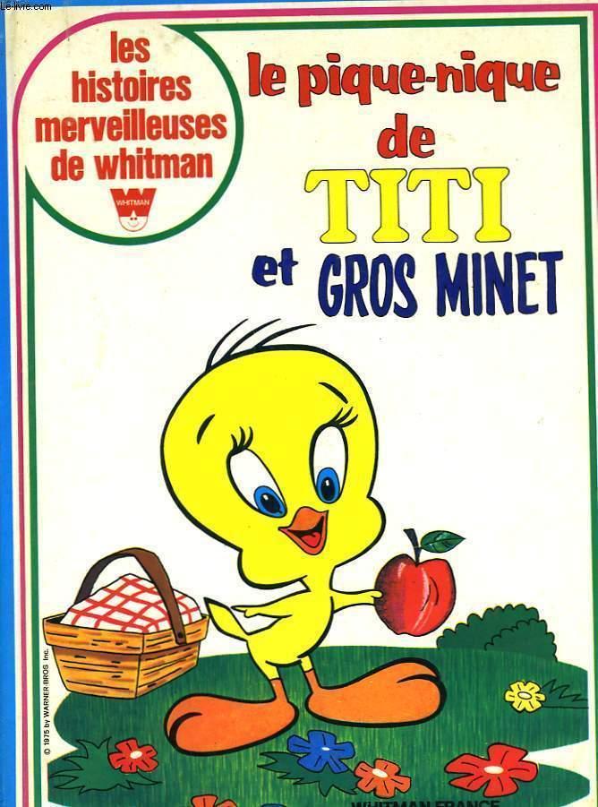 Titi Et Gros Minet : minet, PIQUE-NIQUE, MINET, PRECISE:, Couverture, Rigide, (1975), Le-Livre