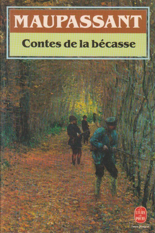 Les Contes De La Becasse : contes, becasse, Contes, Bécasse, MAUPASSANT,, Livre, Poche, (1991), Bouquinerie