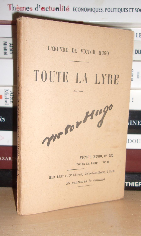 Toute La Lyre Victor Hugo : toute, victor, TOUTE, L'Oeuvre, Victor, Victor:, Très, Souple, Planet'book