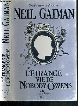 L étrange Vie De Nobody Owens : étrange, nobody, owens, 9782226189547, AbeBooks