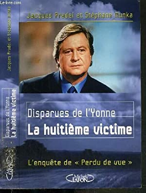Les Disparues De L Yonne : disparues, yonne, Jacques, Pradel, Perdu, AbeBooks