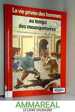 La Vie Au Temps Des Mousquetaires : temps, mousquetaires, Temps, Mousquetaires, AbeBooks