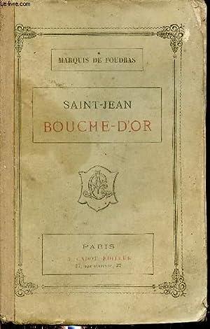 Saint Jean Bouche D Or : saint, bouche, Saint, Bouche, AbeBooks