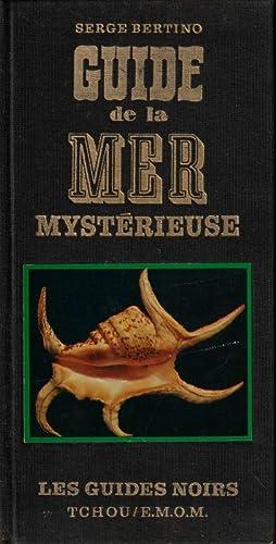 Les Tresors De La Mer Mysterieuse : tresors, mysterieuse, Serge, Bertino, Guide, Mysterieuse, AbeBooks