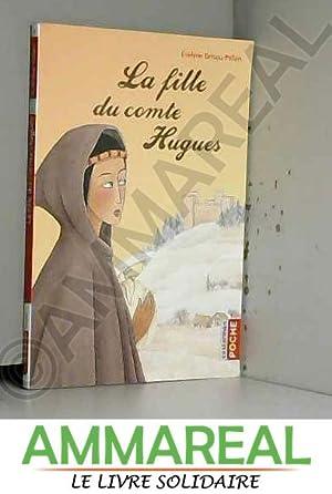 La Fille Du Comte Hugues : fille, comte, hugues, Fille, Comte, Hugues, AbeBooks