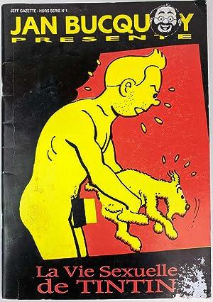 La Vie Sexuelle De Tintin : sexuelle, tintin, Bucquoy, Sexuelle, Tintin, AbeBooks