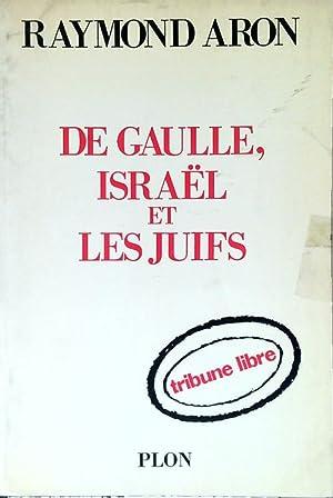De Gaulle Et Les Juifs : gaulle, juifs, Gaulle, Israel, Juifs, AbeBooks
