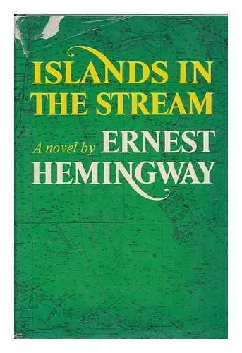 Islands in the Stream by Ernest Hemingway: Collins ...
