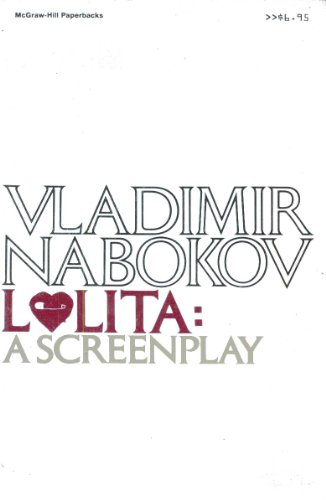 Lolita: A Screenplay by Vladimir Vladimirovich Nabokov