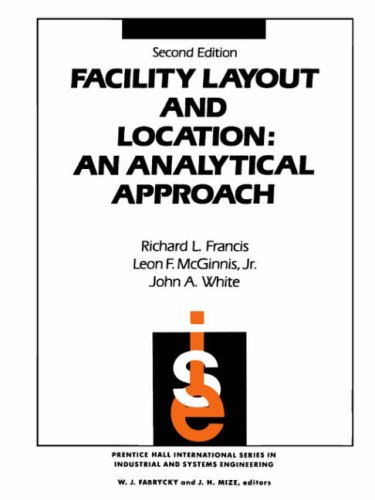 9780132992312: Facility Layout and Location: An Analytical