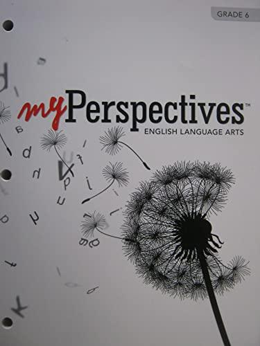 Myperspectives English Language Arts 2017 Student Edition