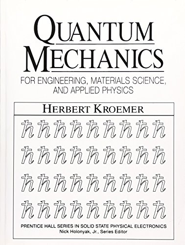 Quantum Mechanics For Engineering: Materials Science and