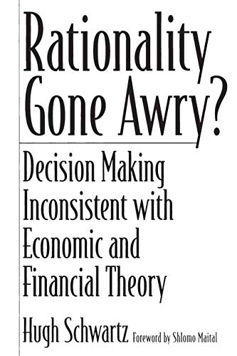 9780275971045: Rationality Gone Awry?: Decision Making