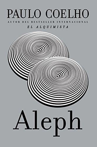Aleph (Español) (Spanish Edition) by Paulo Coelho: Vintage