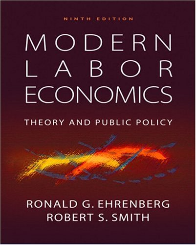9780132540643: Modern Labor Economics: Theory and Public