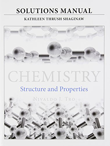 Solutions Manual for for Chemistry: Structure and
