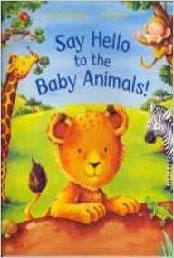 Say Hello To The Animals : hello, animals, 9780330521482:, HELLO, ANIMALS, [Paperback], Ian-whybrow-and