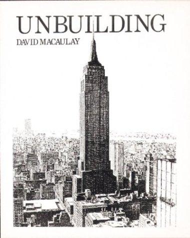 Unbuilding by MacAulay, David: Houghton Mifflin Harcourt