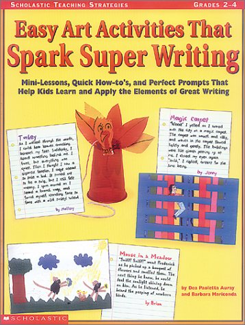 9780439165181 Easy Art Activities That Spark Super Writing Minilessons, Quick Howto's, And