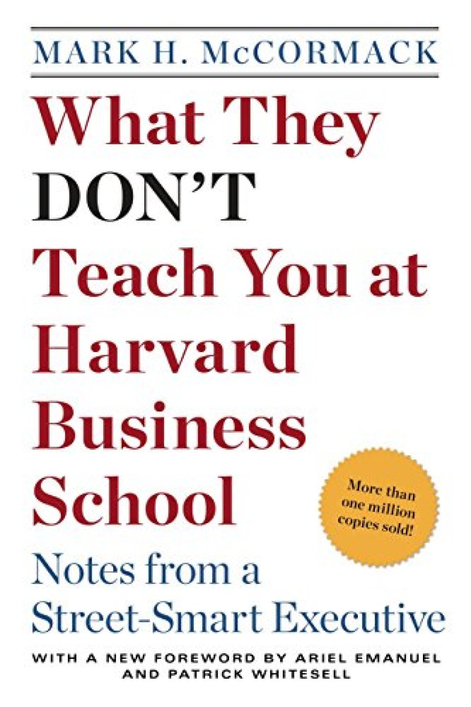 9780553345834: What They Don't Teach You at Harvard Business School: Notes from a Street-smart Executive - AbeBooks - McCormack, Mark H.: 0553345834