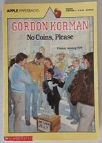 No Coins, Please: Gordon Korman