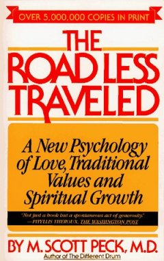 Image result for the road less traveled scott peck