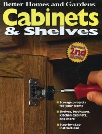 Cabinets and Shelves (Better Homes and Gardens Home) by ...
