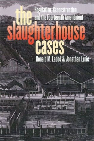 9780700612901 The Slaughterhouse Cases Regulation