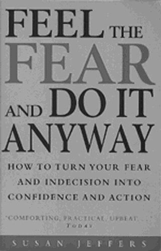 Feel the Fear and Do It Anyway by Susan Jeffers: Rider
