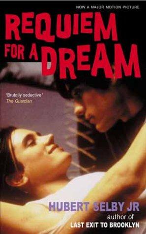 Requiem For A Dream Livre : requiem, dream, livre, 9780714530109:, Requiem, Dream, AbeBooks, Selby, Hubert:, 0714530107