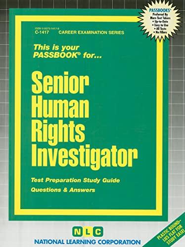 Senior Human Rights InvestigatorPassbooks Career Examination Passbooks by Jack Rudman