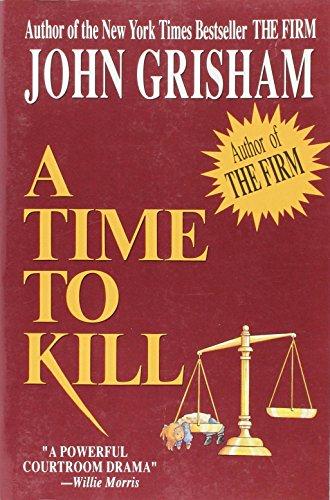 A Time To Kill By John Grisham Wynwood Tarrytown NY 9780922066728