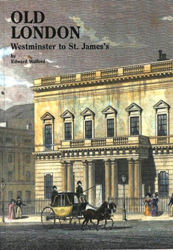 9780946619368 - Old London: Westminster to St James's Village London Series by Edward Walford, Used