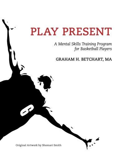 Play Present: A Mental Skills Training Program for