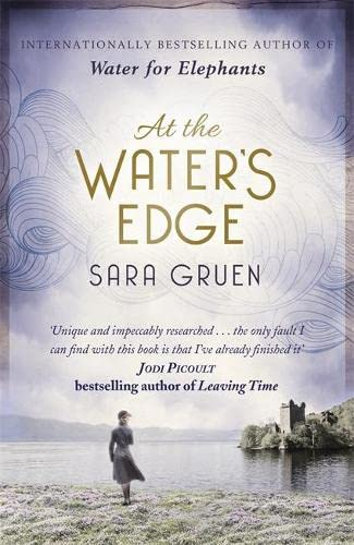 9781473604704 At The Water S Edge Abebooks Gruen Sara