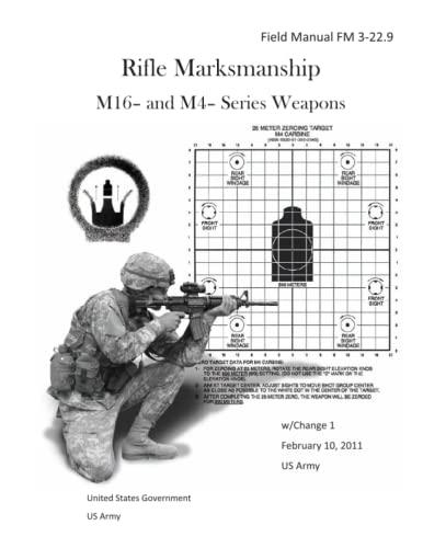 Field Manual FM 3-22.9 Rifle Marksmanship M16- and M4