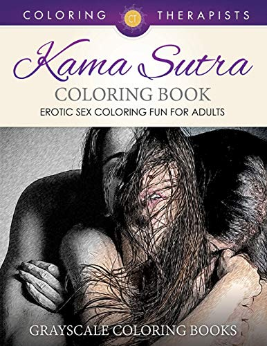 Kamasutra Coloring Book : kamasutra, coloring, 9781541910133:, Sutra, Coloring, (Erotic, Adults), Grayscale, Books, AbeBooks, Therapist,, Coloring:, 1541910133