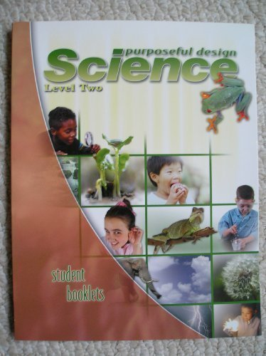 Purposeful Design Science, Level Two, Student Booklets