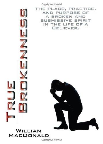 True Brokenness by William MacDonald: GOOD Paperback (2012