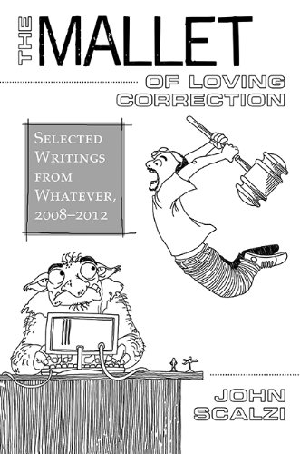 The Mallet of Loving Correction: Selected Writings from