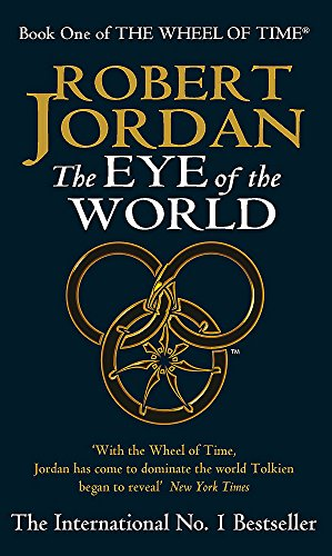 Robert Jordan Eye Of The World : robert, jordan, world, 9781857230765:, World, (Wheel, Time), AbeBooks, Jordan,, Robert:, 1857230760